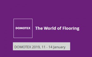 LETS SEE YOU DOMOTEX HANNOVER 11 - 14 JANUARY 2019, HALL 5 STAND A43